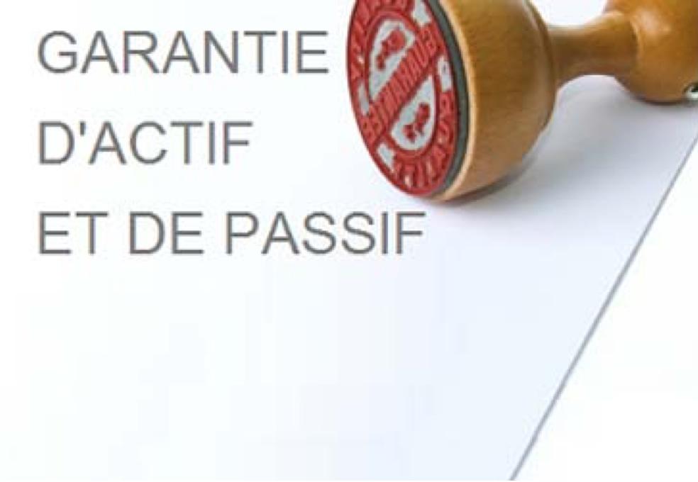 La GAP (la garantie d'actif et de passif). Que faut-il en penser?
